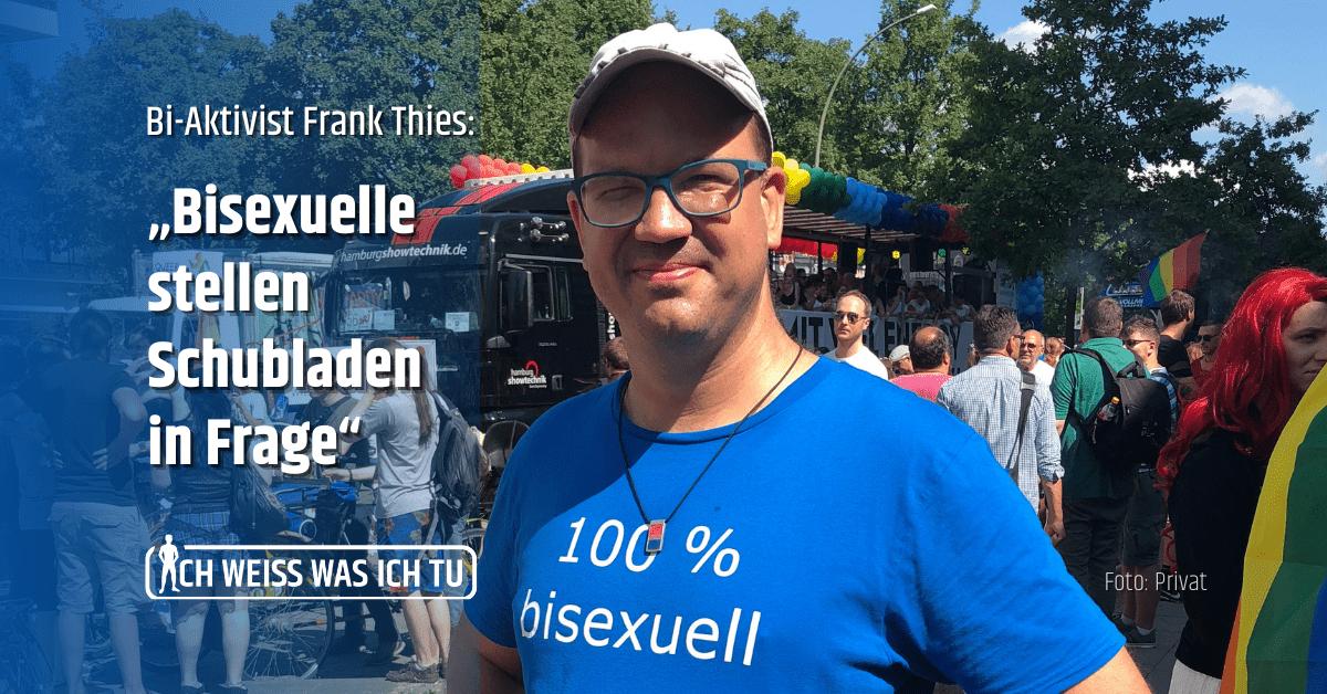 """Titelbild von Frank Thies vor einer CSD-Parade mit der Aufschrift """"Frank Thies: Bisexuelle stellen Schubladen in Frage."""""""